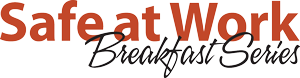 Safe-at-Work-Breakfast-Series-Logo_300x78.png
